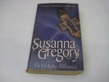 An Unholy Alliance: The Second Chronicle of Matthew Bartholomew, Susanna Gregory