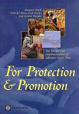 For Protection and Promotion : The Design and Implementation of Effective...
