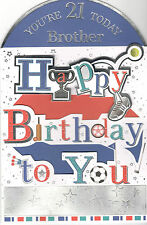 21st Birthday Card For Brother. You're 21 Today Brother Happy Birthday To You.