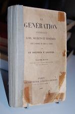 LA GENERATION universelle LOIS SECRETS MYSTERES chez l´Homme chez la Femme1883