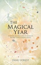 The Magical Year by Danu Forest (2016, Paperback)