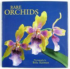 1999 1st Edition: RARE ORCHIDS Davis & Kawaguchi 140 Color Photos Béla Kalman VG