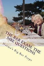 The Bar Exam: the MBE Questions : 200 Essential MBE Questions for the Bar...