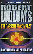 "Robert Ludlum, Philip Shelby Robert Ludlum's ""The Cassandra Compact"" Very Good B"