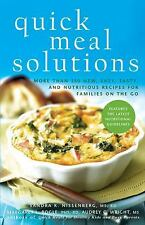 Quick Meal Solutions: More Than 150 New, Easy, Tasty, and Nutritious Recipes for