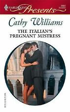 Williams, Cathy .. The Italian's Pregnant Mistress