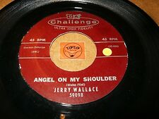JERRY WALLACE - ANGEL ON MY SHOULDER - THERE SHE GOES  / LISTEN - TEEN POPCORN