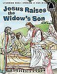 Jesus Raises the Widow's Son (Arch Book)