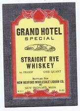 Grand Hotel Whiskey, New Bedford wholesale liquor co Mass. antique label #87