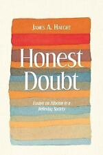 Honest Doubt: Essays on Atheism in a Believing Society Haught, James A. Paperba