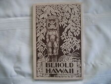 Book Rare Find Softcover  BEHOLD HAWAII Collection 53 Writers Poets  Hawaiiana
