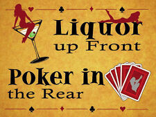 Liquor Up Front Poker In The Rear, Pubs & Bars, Funny, Medium Metal/Tin Sign