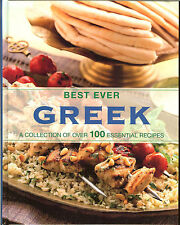 Best Ever Greek - A Collection of over 100 Essential Recipes, NEW HB