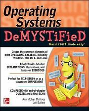 Operating Systems DeMYSTiFieD, , Ballew, Joli, McIver McHoes, Ann, New, 2011-11-