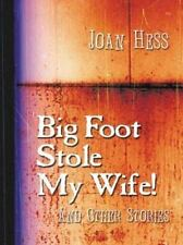 Big Foot Stole My Wife! and Other Stories (Five Star First Edition Mys-ExLibrary