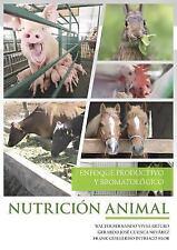 Nutricion Animal by Frank Guillermo Intriago Flor, Walter Fernando Vivas...
