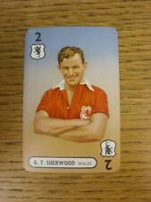 1947/1948 Pepys International Footballers: Wales, Card No.02 - A T Sherwood. Thi