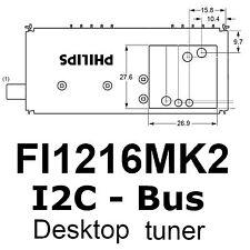 1x FI1216 MK2 Tuner 48MHz - 855MHz IEC mit I2C Bus , PHILIPS