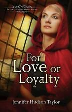 MacGregor Legacy #1: For Love or Loyalty Bk. 1 by Jennifer Hudson Taylor...