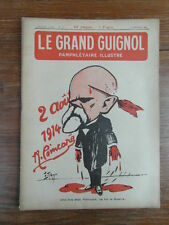 Revue LE GRAND GUIGNOL PAMPHLETAIRE ILLUSTRE No 11 (25 Janv.1922) Poincaré