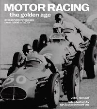 NEW - Motor Racing: The Golden Age: Extraordinary Images from 1900 to 1970