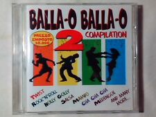 CD BALLA-O BALLA-O 2 MAMBO TWIST SALSA MERENGUE ROCK 'N' ROLL CHA CHA CHA