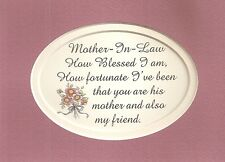 MOTHER IN LAW Love Blessed I Am FORTUNATE My FRIEND Moms verses poems plaques