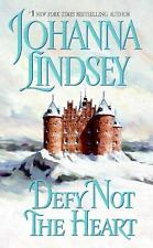 BUY 2 GET 1 FREE Defy Not the Heart 1 by Johanna Lindsey (2006, Paperback)