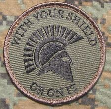 SPARTAN WITH YOUR SHIELD OR ON IT WARRIOR FOREST US MILITARY MORALE HOOK PATCH