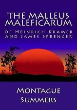 The Malleus Maleficarum of Heinrich Kramer and James Sprenger by Montague...