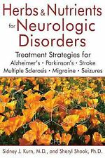 Herbs and Nutrients for Neurologic Disorders: Treatment Strategies for Alzheimer
