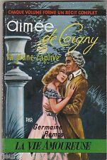 """Aimée de Coigny la jeune captive Germaine Ramos """"La vie amoureuse"""""""