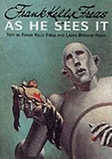Frank Kelly Freas : As He Sees It (2000, Hardcover)