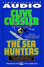 The Sea Hunters : True Adventures with Famous Shipwrecks by Clive Cussler (1996,