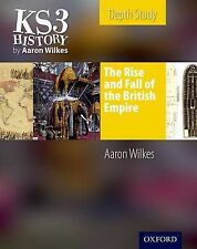 KS3 History by Aaron Wilkes: The Rise & Fall of the British Empire Student's...