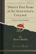 Twenty Five Years at St. Augustine's College : A Letter to Late Students...