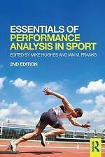Essentials of Performance Analysis in Sport, Mike Hughes