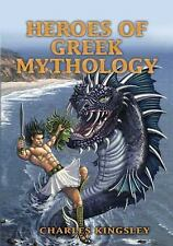 Heroes of Greek Mythology (Dover Children's Classics) by Kingsley, Charles