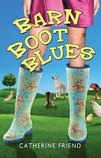 Barn Boot Blues by Catherine Friend (2011, Hardcover)