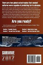 Survive 2012: A Handbook for Doomsday Preppers. Discover Where and How to Be...