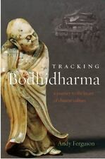 Tracking Bodhidharma: A Journey to the Heart of Chinese Culture-ExLibrary