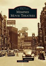 Images of America: Memphis Movie Theatres by Vincent Astor (2013, Paperback)