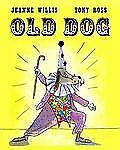 Jeanne Willis - Old Dog (2015) - Used - Trade Cloth (Hardcover)