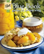 Ball Blue Book Guide To Preserving 2012 Paperback 128 Pages Brand New