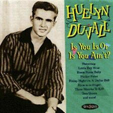 HUELYN DUVALL Is You Is Or Is You Ain't CD NEW SUNDAZED ROCKABILLY