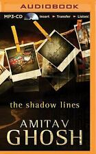 The Shadow Lines by Amitav Ghosh (2015, MP3 CD, Unabridged)