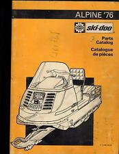 1976 SKI-DOO  ALPINE  SNOWMOBILE PARTS MANUAL P/N 480 1033 00 (256)