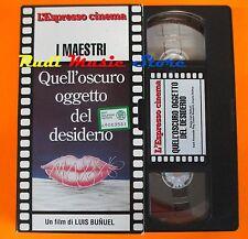 film VHS QUELL'OSCURO OGGETTO DEL DESIDERIO Luis Bunuel ESPRESSO  (F47)* no dvd