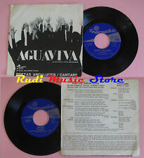 LP 45 7'' AGUAVIVA Poetas andaluces Cantare 1970 italy CAROSELLO 20272*cd mc dvd