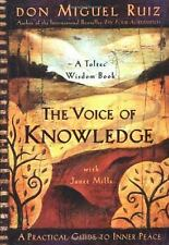 THE VOICE OF KNOWLEDGE : A Practical Guide to Inner Peace ~ MIGUEL RUIZ (PB) NEW